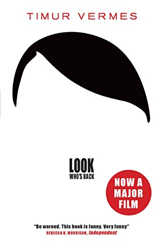 Look Who's Back (English Edition) por Timur Vermes