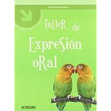 Taller de expresión oral (Talleres) - 9788480637305
