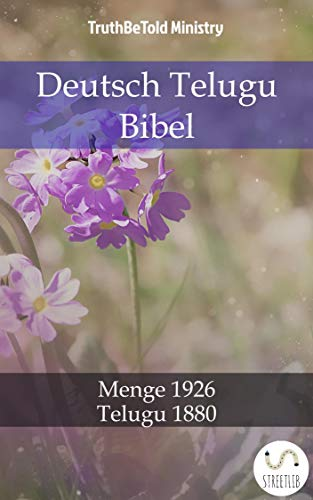 Deutsch Telugu Bibel: Menge 1926 - Telugu 1880 (Parallel Bible Halseth German 123)