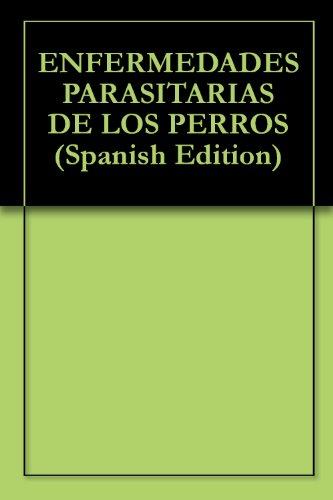 enfermedades-parasitarias-de-los-perros-spanish-edition