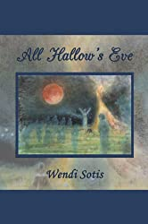 All Hallow's Eve: a Regency for Janeites (English Edition)