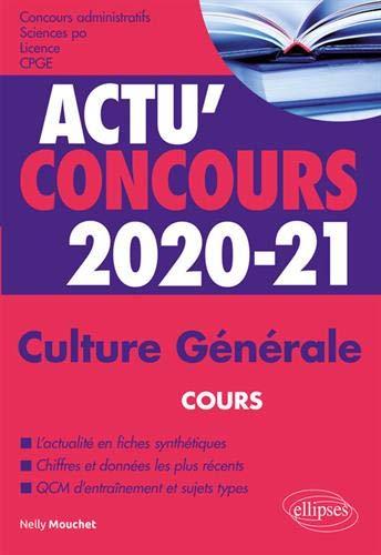 Culture Générale - concours 2020-2021 par Nelly Mouchet