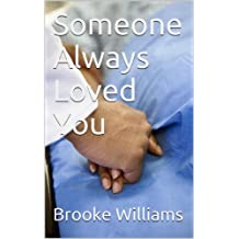 Someone Always Loved You (English Edition)