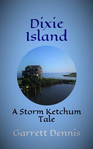 dixie-island-a-storm-ketchum-tale-storm-ketchum-tales-book-4-english-edition