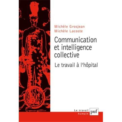 Communication et intelligence collective : Le Travail à l'hopital