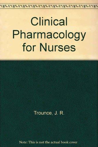 Clinical Pharmacology for Nurses
