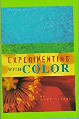 Experimenting With Color (Venture Book) by Kurt Nassau (1997-04-03) School & Library Binding
