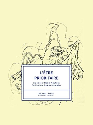 L Être Prioritaire - Hakim Mouhous et Helene Schwaller