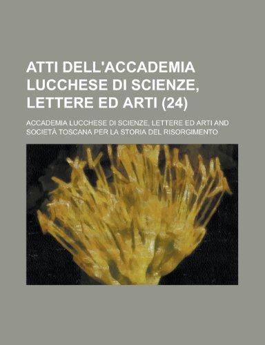 Atti dell'Accademia lucchese di scienze, lettere ed arti (24)