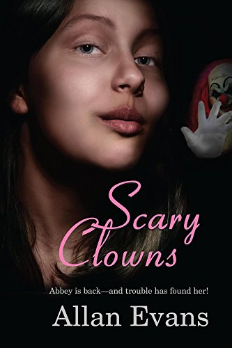 Scary Clowns (Spooky Girl Book 2) (English (Clowns Scary Girl)