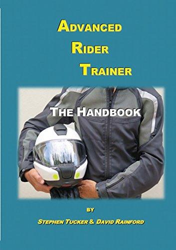 Advanced Rider Trainer: The Handbook for Training the Trainer por Tucker Stephen