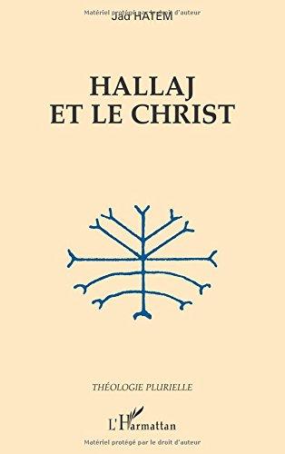 Hallaj et le Christ par Jad Hatem