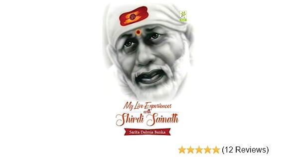 My Live Experiences with Shirdi Sainath: Amazon in: Sarita