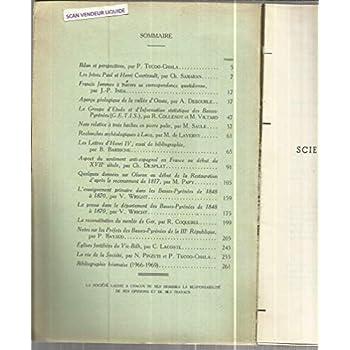 Frères Paul Henri Courteault - Francis Jammes correspondance - Lettres Henri IV - La presse dans Basses Pyrénées de 1848 à 1870, etc