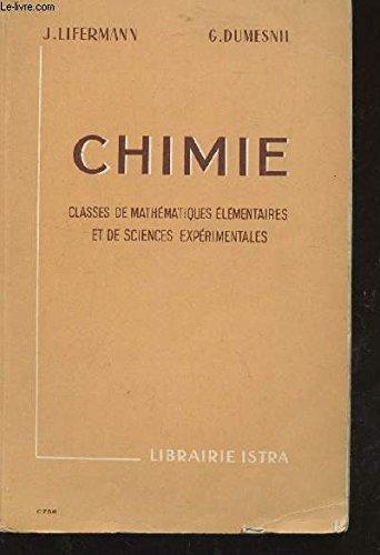 CHIMIE - CLASSES DE MATHEMATIQUES ELEMETNAIRES ET DE SCIENCES EXPERIMETNALES.