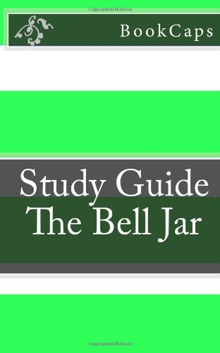 The Bell Jar: A BookCaps Study Guide by BookCaps (October 26,2012)