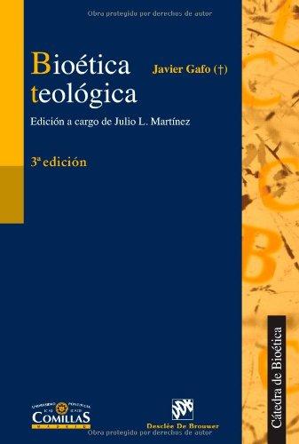 Bioética Teológica - Cosido (Cátedra de Bioética)