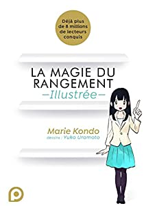 La magie du rangement illustrée Edition simple One-shot