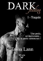 Dark feeling: 1 - Traquée (Elixir of Love)