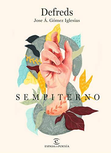 Sempiterno (ESPASAesPOESÍA) por Defreds - Jose Á. Gómez Iglesias