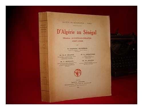 D'Algérie au Sénégal. Mission Augiéras-Draper, (1927-1928)