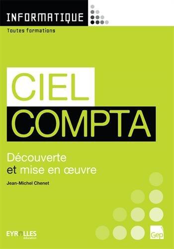 Ciel Compta : Découverte et mise en oeuvre par Jean-Michel Chenet