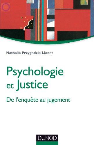 Psychologie et justice - De l'enquête au jugement