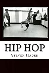 Hip Hop: The Complete Archives by Steven Hager (2014-11-19)