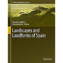 Landscapes and Landforms of Spain (World Geomorphological Landscapes)