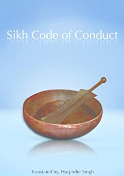 Sikh Code Of Conduct by [Singh, Harjinder]