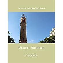 Grácia - Bummeln (Atlas der Gitarre - Barcelona)