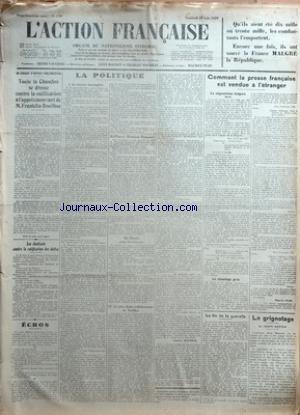 ACTION FRANCAISE (L') [No 179] du 28/06/1929 - UN SURSAUT D'ENERGIE PARLEMENTAIRE - TOUTE LA CHAMBRE SE DRESSE CONTRE LA RATIFICATION A L'APPEL EMOUVANT DE M. FRANKLIN-BOUILLON - LES ETUDIANTS CONTRE LA RATIFICATION DES DETTES - ECHOS - LA POLITIQUE - I - LA VICTOIRE INCOMPLETE - II - PAUVRE MONSIEUR POINCARE - III - MORALE POUR LES CITOYENS - IV - LE PLUS DIGNE COLLABORATEUR DE TARDIEU PAR CHARLES MAURRAS - COMMENT LA PRESSE FRANCAISE EST VENDUE A L'ETRANGER - LA NEGOCIATION BULGARE - LE CHANT