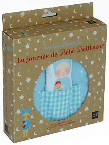 La journée de Bébé Balthazar par Marie-Hélène Place