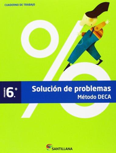 Método Deca, problemas, 6 Educación Primaria. Cuaderno par Varios autores