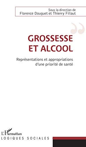 Grossesse et alcool: Reprsentations et appropriations d'une priorit de sant