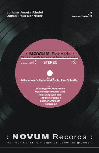 Novum Records. Von der Kunst, ein eigenes Label zu gründen