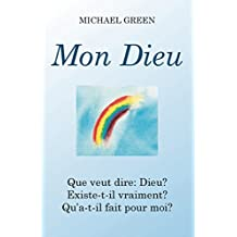 Mon Dieu! (French Edition)