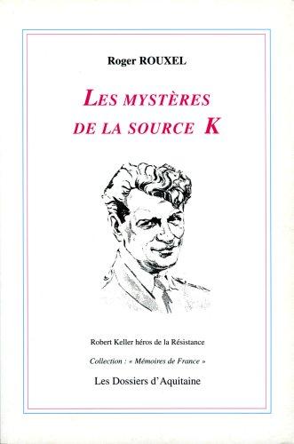 Les mystères de la source K
