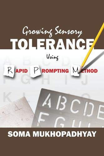 Growing Sensory Tolerance Using Rapid Prompting Method