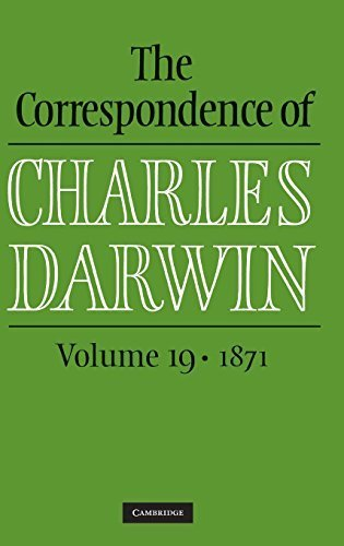 The Correspondence of Charles Darwin: Volume 19, 1871 by Charles Darwin (2012-05-07) par Charles Darwin;The Editors of the Darwin Correspondence Project