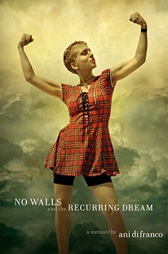 No Walls And The Recurring Dream por Ani Difranco