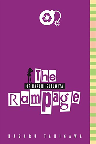 The Rampage Of Haruhi Suzumiya: The Novel