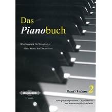 Das Pianobuch, Band 2: Klaviermusik für Neugierige / 35 Originalkompositionen von Rameau bis Friedrich Gulda