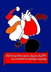 Weihnachten wird abgeschafft