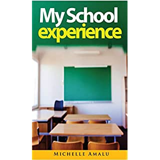My School Experience (English Edition)