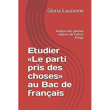 Etudier «Le parti pris des choses» au Bac de français: Analyse des poèmes majeurs de Francis Ponge