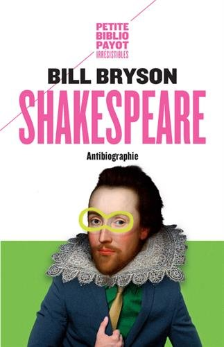 Shakespeare : Antibiographie
