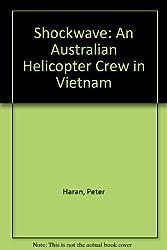 Shockwave: An Australian Helicopter Crew in Vietnam