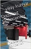 Dazzling Datacenter: Datacenter companion