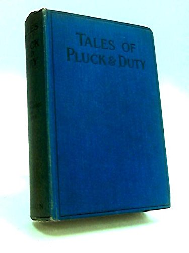 Tales of Pluck and Duty